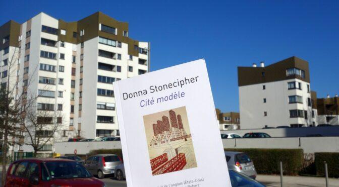 Publication de <em>Cité modèle</em> de Donna Stonecipher